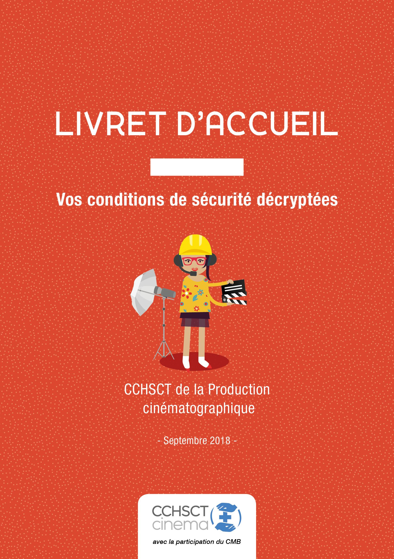 LIVRET D'ACCUEIL   Vos conditions de sécurité décryptées   CCHSCT ...